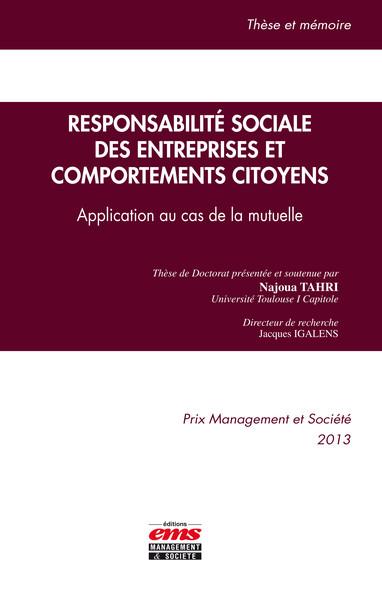 Responsabilité sociale des entreprises et comportements citoyens : Application au cas de la mutuelle