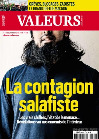 Valeurs Actuelles - Avril 2018 - La Contagion Salafiste