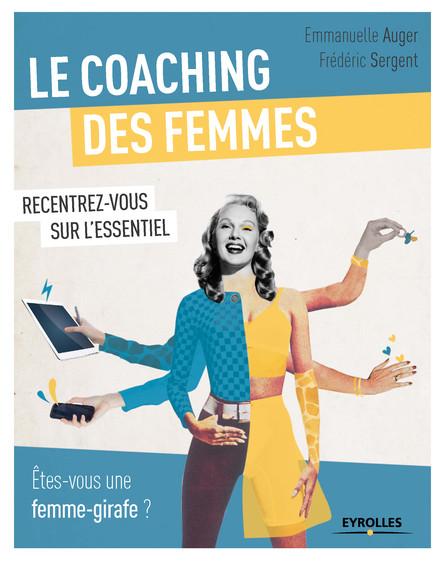 Le coaching des femmes : Etes-vous une femme girafe ? - Recentrez-vous sur l'essentiel