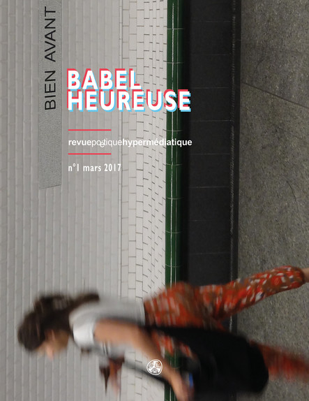 Babel Heureuse : Revue poétique hypermédiatique