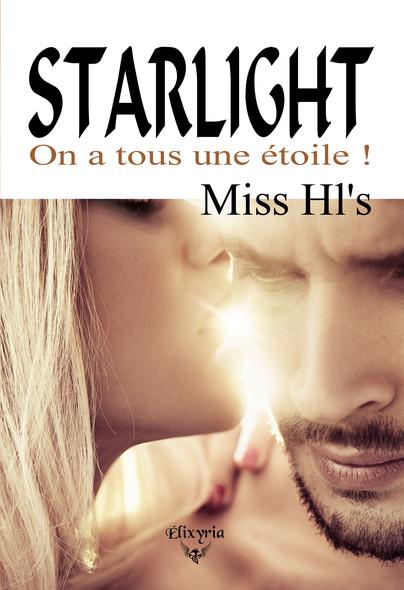 Starlight : On a tous une étoile !