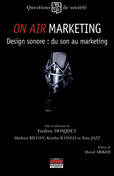 On Air Marketing : Design sonore : du son au marketing