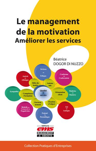 Le management de la motivation : Améliorer les services