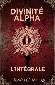 Divinité Alpha L'intégrale | Nicolas Cluzeau