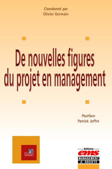 De nouvelles figures du projet en management
