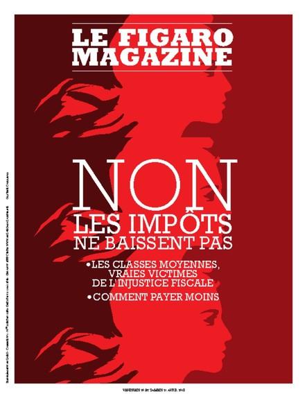 Le Figaro Magazine : NON, les impôts ne baissent pas