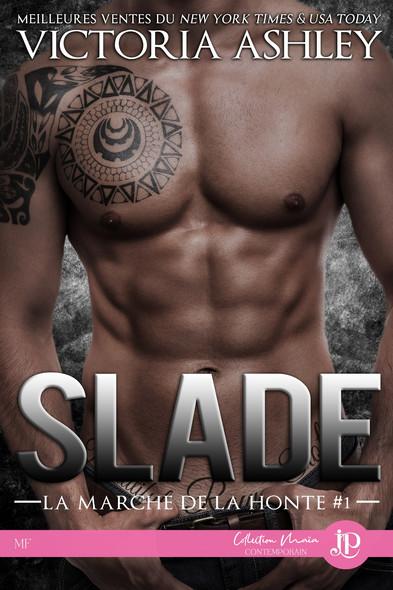 Slade : La marche de la honte #1