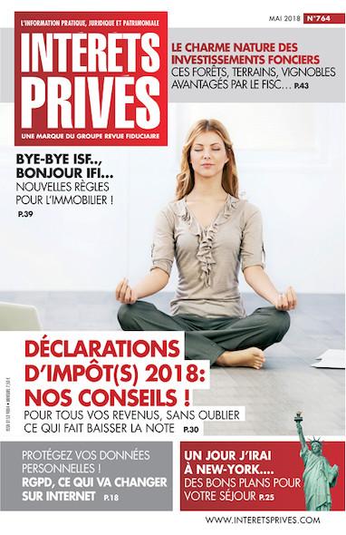 Intérêts Privés - Mai 2018 - Déclarations d'impôt(s) 2018 : nos conseils !