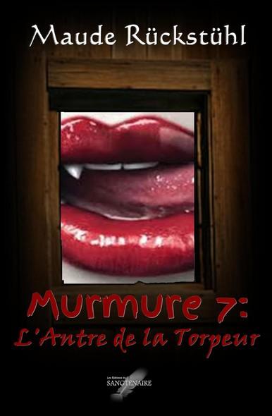 Murmure 7: L'Antre de la Torpeur