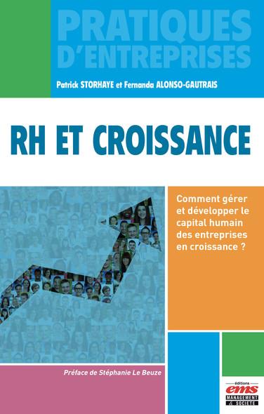 RH et croissance : Comment gérer et développer le capital humain des entreprises en croissance ?