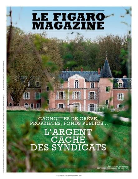 Figaro Magazine : L'Argent caché des Syndicats