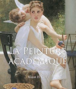 La Peinture Académique | Klaus H. Carl