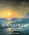 Iwan Aiwasowski und die Wasserlandschaft in der russischen Malerei (Allemand)