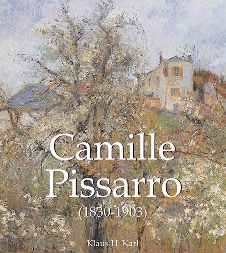 Camille Pissarro (1830-1903) (ANGLAIS)