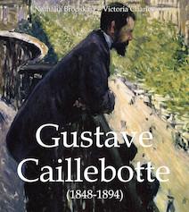 Gustave Caillebotte (1848-1894) (ANGLAIS) | Brodskaïa, Nathalia