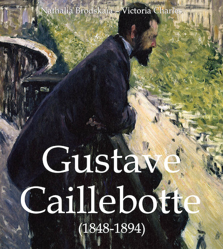 Gustave Caillebotte (1848-1894) (ANGLAIS)