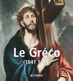 Le Gréco (1541 1614) | Jp Calosse