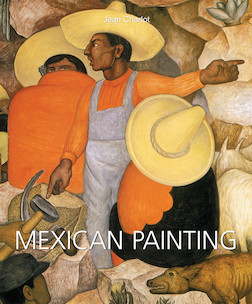 Mexican Painting (ANGLAIS)   Jean Charlot