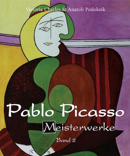 Pablo Picasso - Meisterwerke - Band 2 (Allemand)