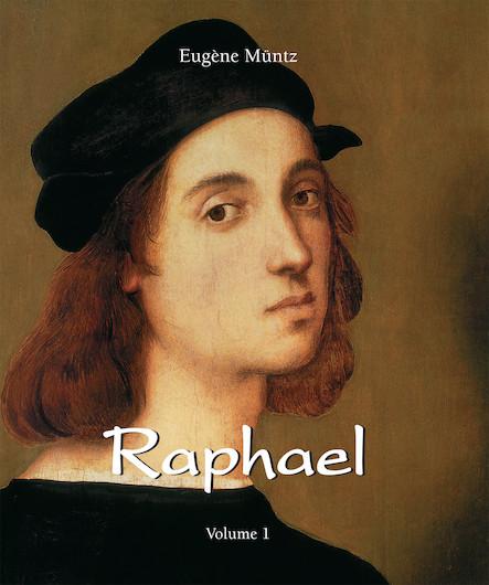 Raphael - Volume 1 (ANGLAIS)