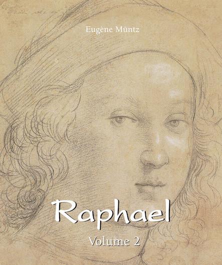 Raphael - Volume 2 (ANGLAIS)