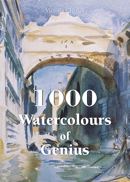 1000 Watercolours of Genius (ANGLAIS)