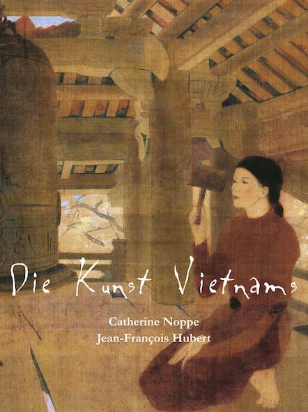 Die Kunst Vietnams (Allemand)