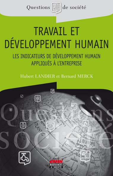 Travail et développement humain : Les indicateurs de développement humain appliqués à l'entreprise