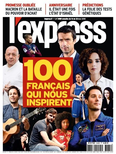 L'Express - Mai 2018 - 100 Français qui nous inspirent
