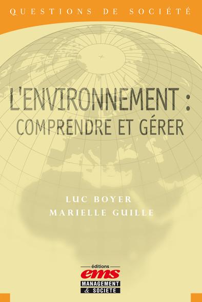 L'environnement : Comprendre et gérer