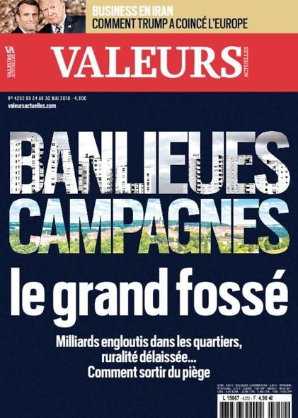 Valeurs Actuelles - Mai 2018 - Banlieues, Campagnes, le grand fossé