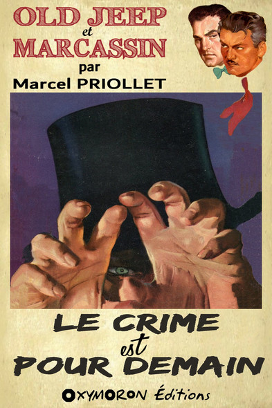 Le crime est pour demain