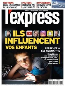 L'Express - Mai 2018 - Ils influencent vos enfants |