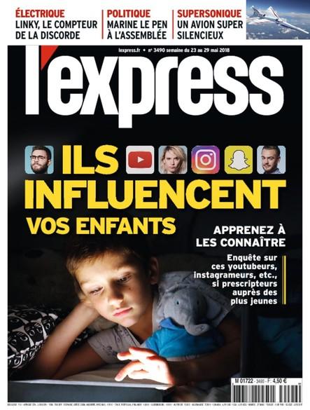 L'Express - Mai 2018 - Ils influencent vos enfants