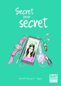 Secret pour secret | Bousquet, Charlotte
