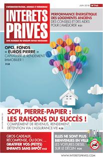 Intérêts Privés - Juin 2018 - SCPI, Pierre-Papier : les raisons du succès !  