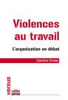 Violences au travail : L'organisation en débat