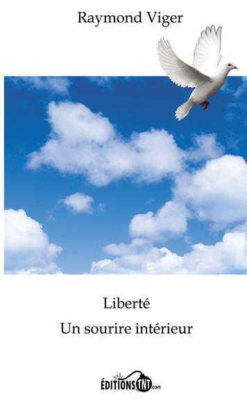 Liberté, un sourire intérieur