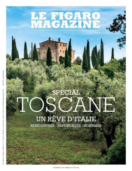 Le Figaro Magazine : Spécial Toscane, un rêve d'Italie