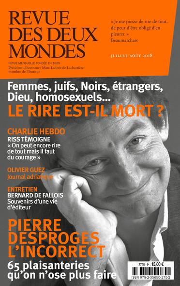 Revue des Deux Mondes juillet août 2018 : Le rire est-il mort ?