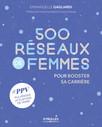 500 réseaux de femmes : Pour booster sa carrière
