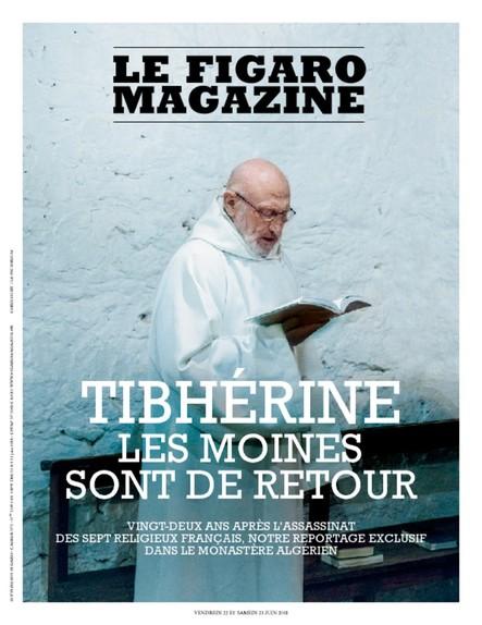 Le Figaro Magazine : Tibhérine, les moines sont de retour