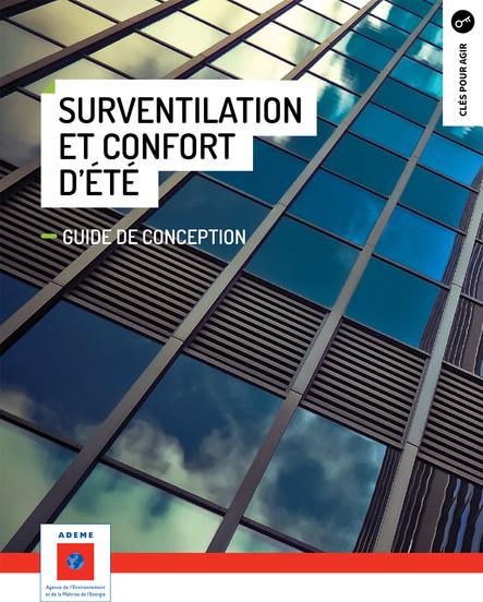 Surventilation et confort d'été : Guide de conception