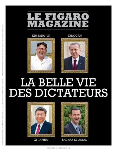 Figaro Magazine : La belle vie des dictateurs