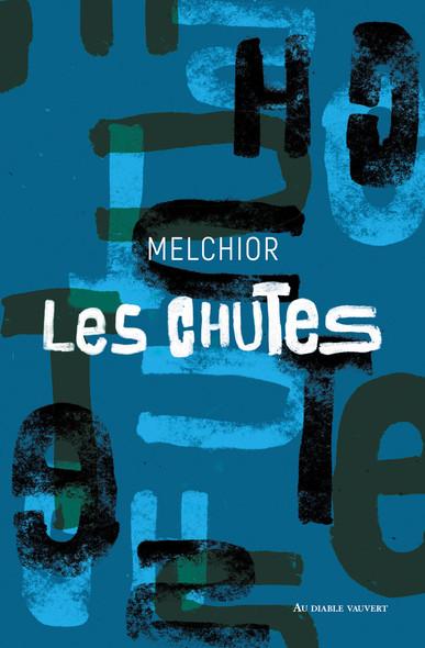 Les Chutes : (Epiphanie)