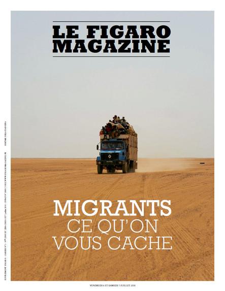 Le Figaro Magazine : Migrants, ce qu'on vous cache