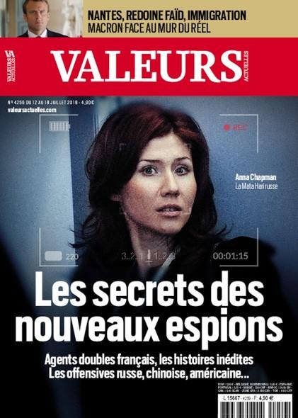 Valeurs Actuelles - Juillet 2018 - Les Secrets des Nouveaux Espions