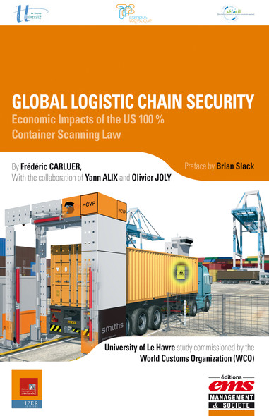 Global Logistic Chain Security : Economic Impacts of the US 100% Container Scanning Law