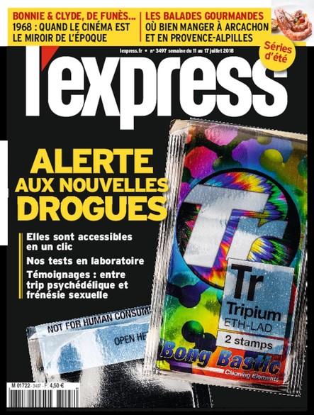 L'Express - Juillet 2018 - Alerte aux nouvelles drogues