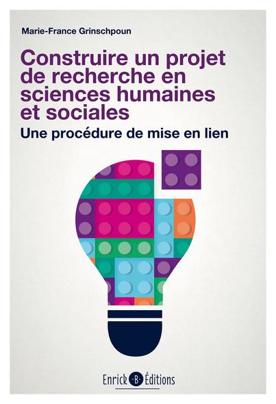 Construire un projet de recherche en sciences humaines et sociales